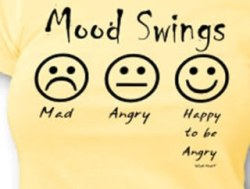 the mood swings are more frequent as are the hot spells…